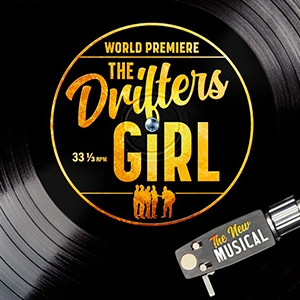 The Drifters Girl Tickets and Dates