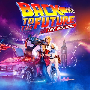 Back To The Future: The Musical Tickets and Dates