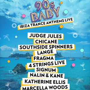 90's Baby - Ibiza Trance Anthems
