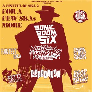 A Fistful of Ska 2: For a Few Skas More