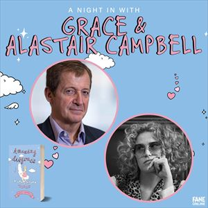 A Night In With Grace And Alastair Campbell