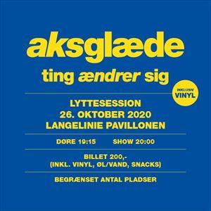 Aksglæde - Lyttesession