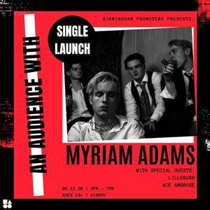 An Audience With: Myriam Adams / Lilleburn