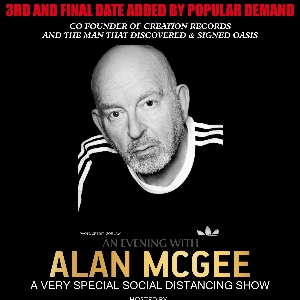 An Evening with Alan McGee (Oasis)