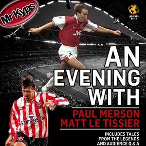 An Evening With Matt Le Tissier & Paul Merson