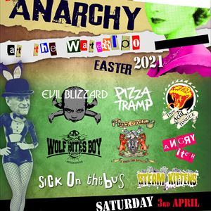 Anarchy @ The Waterloo Saturday