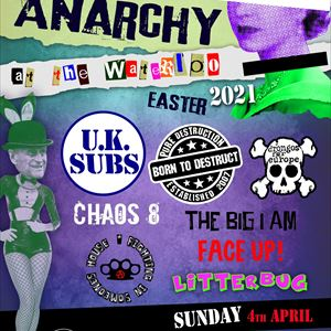 Anarchy @ The Waterloo Sunday