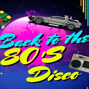 Back to the 80's Disco Cotteridge