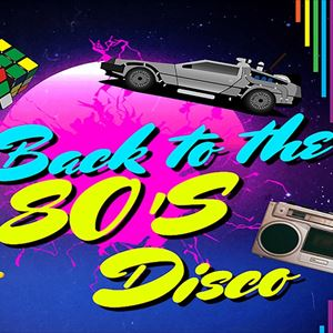 Back to the 80's Disco Night Bromsgrove