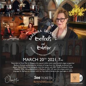 Ballads & Blether With Barbara Dickson