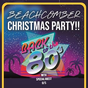 Beachcomber Christmas Party Back To The 80s