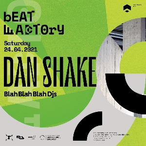 Beat Factory presents Dan Shake