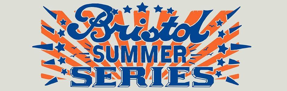 Bristol Summer Series