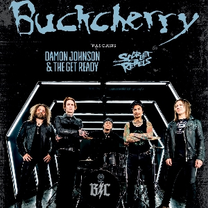 Buckcherry plus Damon Johnson & Scarlett Rebels