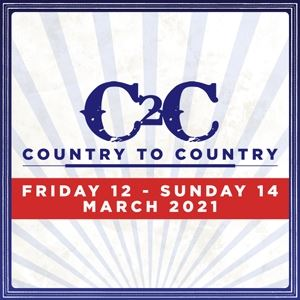 C2C Country To Country 2021 - 3 Day Tickets