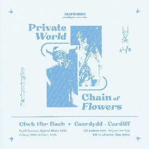 Chain of Flowers & Private World