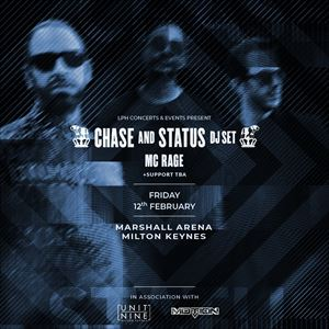 Chase & Status (DJ Set) + MC RAGE