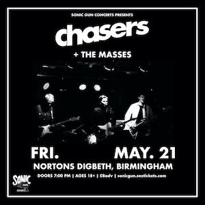 Chasers + The Masses