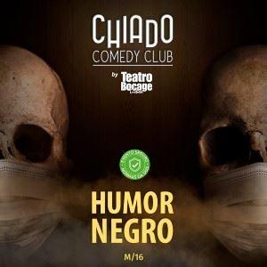 Chiado Comedy Club   Humor Negro