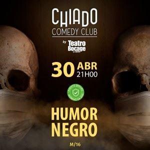 Chiado Comedy Club | Humor Negro