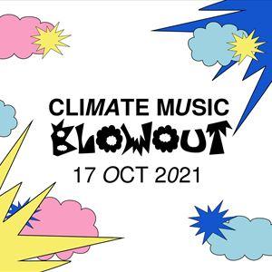 Climate Music Blowout - Live Show