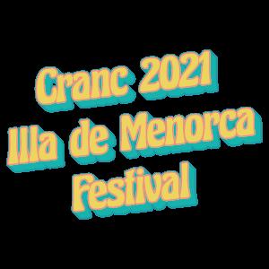 Cranc Illa De Menorca Festival 2021