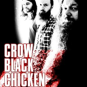 Crows Black Chicken