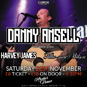 Danny Ansell + support
