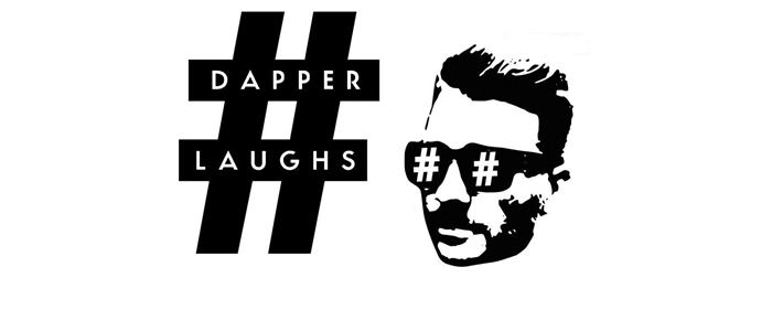 Dapper Laughs