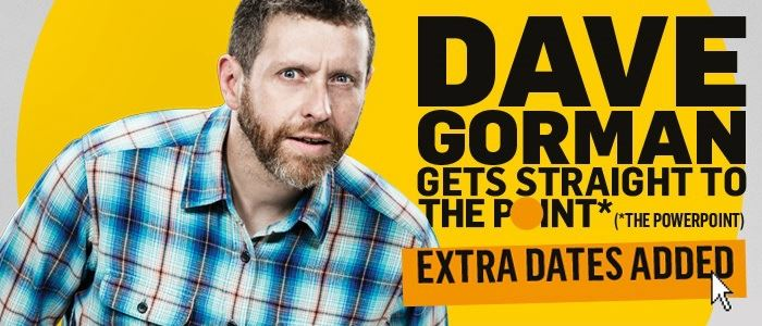 Dave Gorman - Pre sale tickets available now!