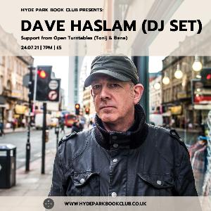 DAVE HASLAM (DJ SET)