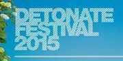 Detonate Festival 2015