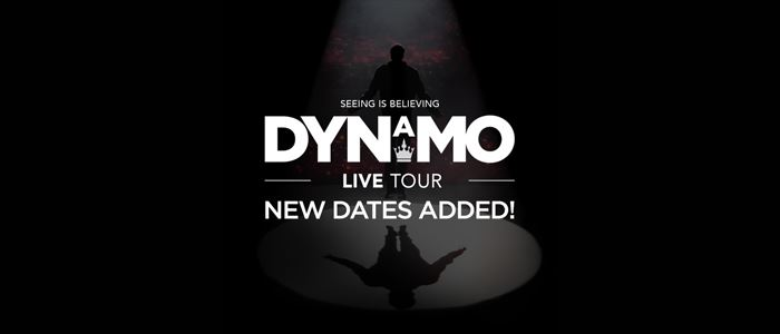 Dynamo - New dates added!