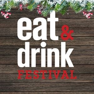 Eat & Drink Festival Christmas 2021