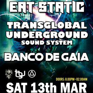Eat Static/Transglobal Underground/Banco De Gaia