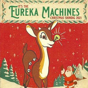 Eureka Machines Christmas Shindig 2021