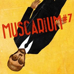 FESTIVAL MUSCARIUM#7