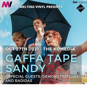 Gaffa Tape Sandy + Demonstrations