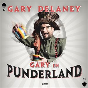 Gary Delaney - Gary In Punderland (Early Show)
