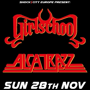 Girlschool & Alcatrazz