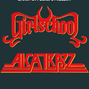 GIRLSCHOOL / ALCATRAZZ