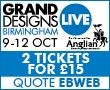 Grand Designs Live Early Bird offer ends 31 July