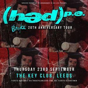 Hed PE 'Broke' 20th Anniversary - Leeds