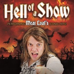 Hell of a Show - Meat Loaf Tribute