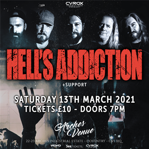 Hell's Addiction + Support