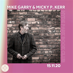 HPBC Presents Mike Garry & Micky P. Kerr
