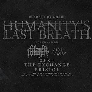 Humanity's Last Breath - Exchange, Bristol