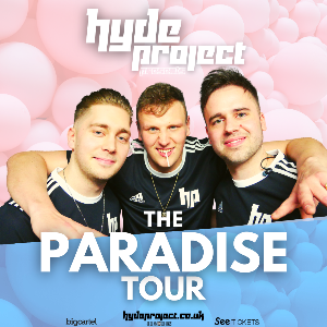 Hyde Project presents The Paradise Tour