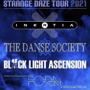 Inertia + The Danse Society + 2 more