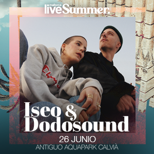 Iseo & Dodosound - Mallorca Live Summer